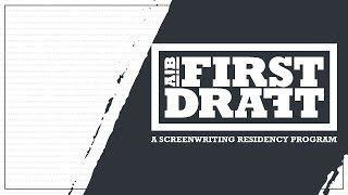 AIB First Draft : A Screenwriting Residency Program