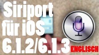Siri auf iPhone 3GS/4 & iPod 4 mit iOS 6.1.2/6.1.3 installieren [UPDATE/ENGLISCH]