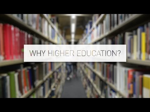 Why Higher Education?
