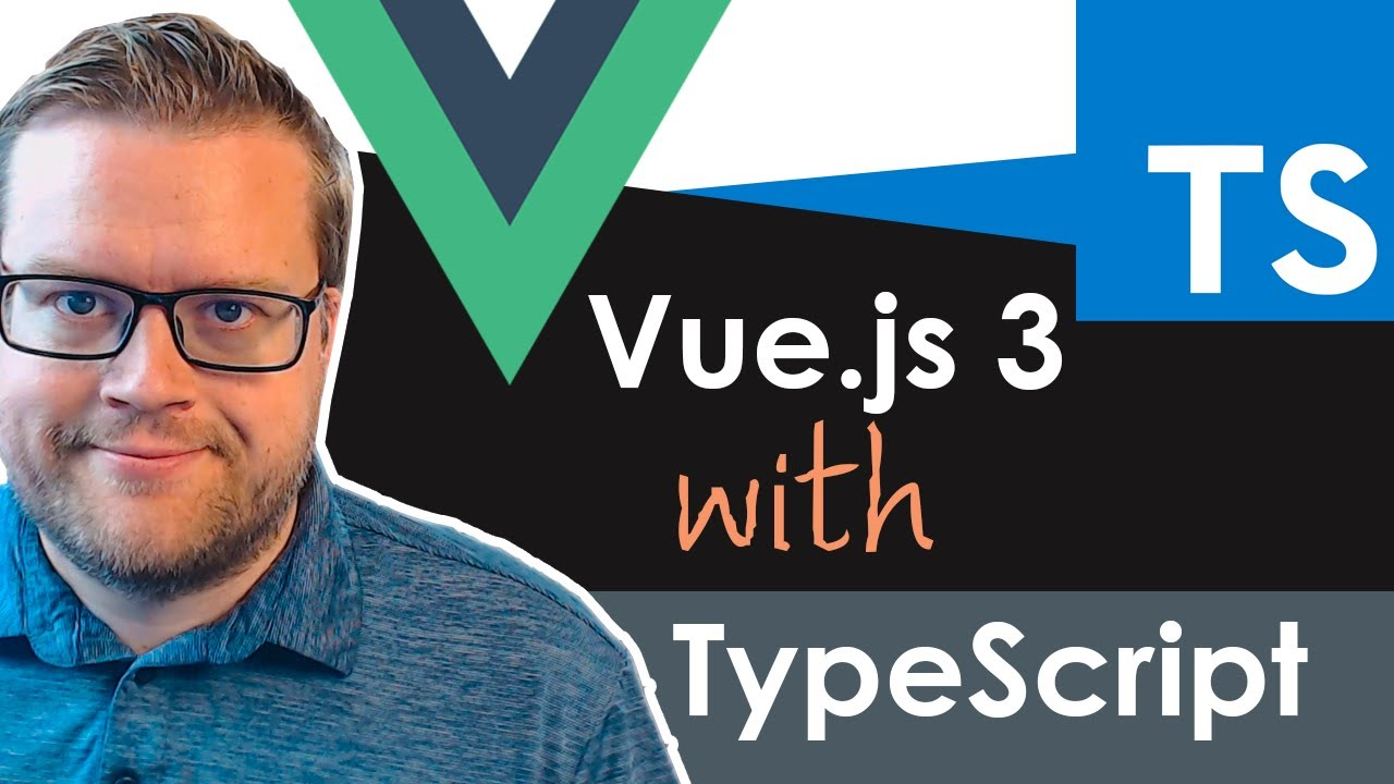 Learn TypeScript with Vue.js 3 in 20 Minutes