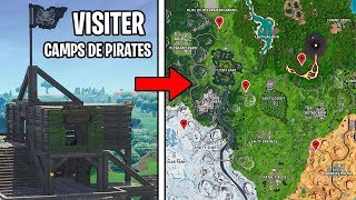 VISITER TOUS LES CAMPS DE PIRATES sur FORTNITE BATTLE ROYALE !!
