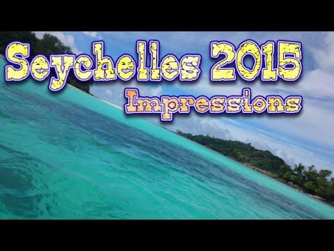 Seychelles 2015  || Impressions