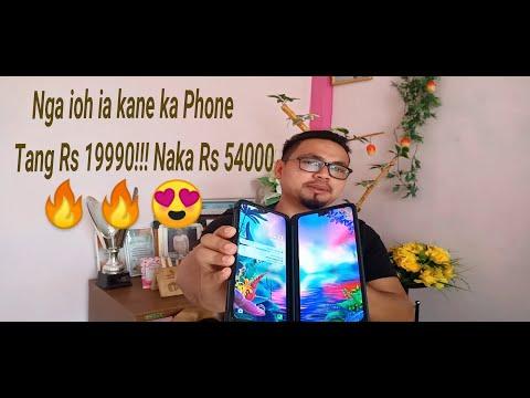 NGA THIED IAKA NEI KA PHONE TANG HA KA DOR RS 19990!!! NAKA RS 54000 (Foldable Phone)  KHASI 
