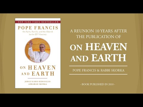 Pope Francis and Rabbi Skorka on the 10th Anniversary of Their Book