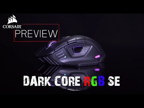 !! Preview!!  CORSAIR DARK CORE RGB SE