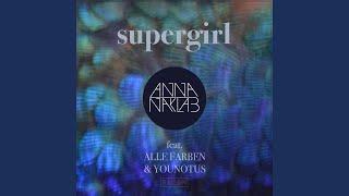 Supergirl (Nod Ones Head Remix)