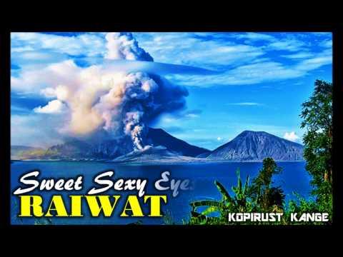 Raiwat - Sunamist (Sweet Sexy Eyes) (ft. Jnr Leonard Kania)