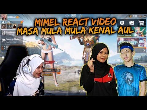 Mimel React Video Masa Mula Mula Kenal Aul | PUBG Mobile Malaysia