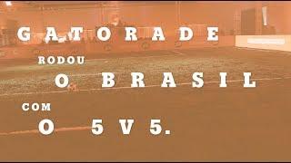 GATORADE | Gabriel Jesus na Etapa Final do 5v5 Brasil