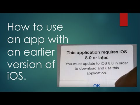 How To Use An App With An Earlier Version Of Ios