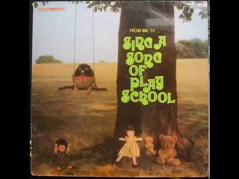 Sing a Song of Play School - Side A