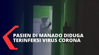 Diduga Terinfeksi Virus Corona, 1 Pasien Dirawat di RSUP Kandou Manado
