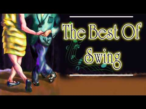 The Best of Swing - Swing & Jazz Collection