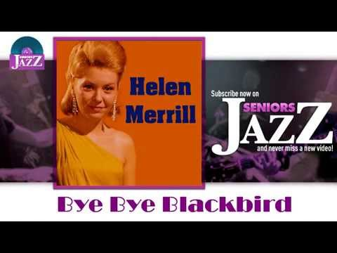 Helen Merrill - Bye Bye Blackbird (HD) Officiel Seniors Jazz Mp3