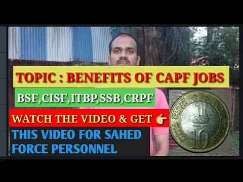 BENEFITS OF FORCE PERSONNEL (CAPF)BSF,CISF,ITBP,CRPF,SSB, || constable,SI,ASSISTANT COMMANDANT,