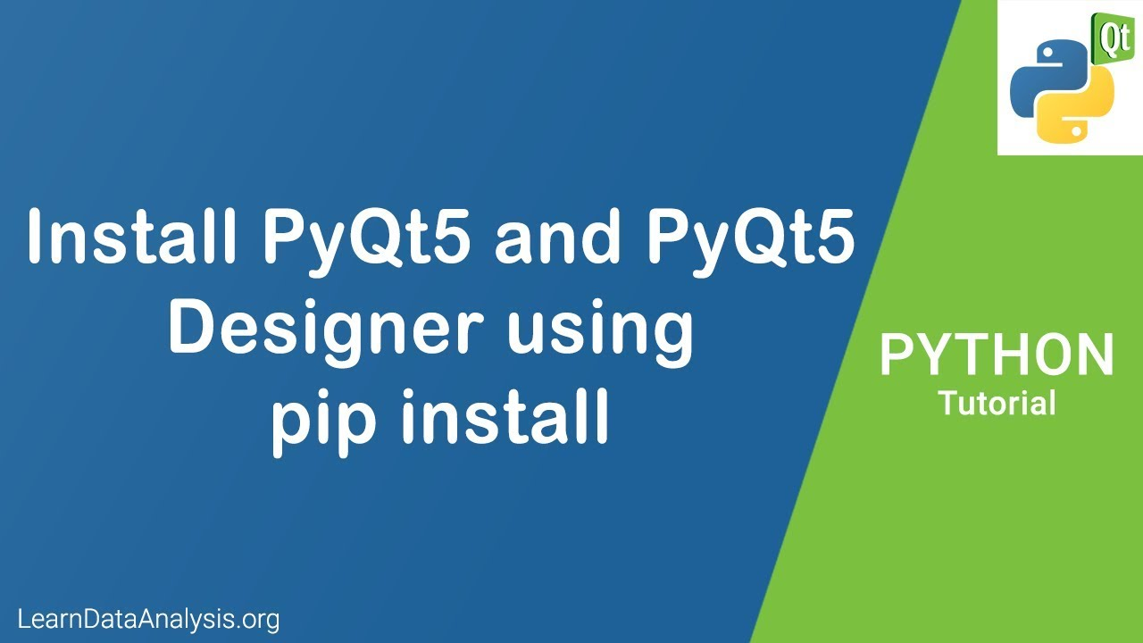 Install PyQt5 and PyQt5 Designer using pip install in Python | Python PyQt  Tutorial