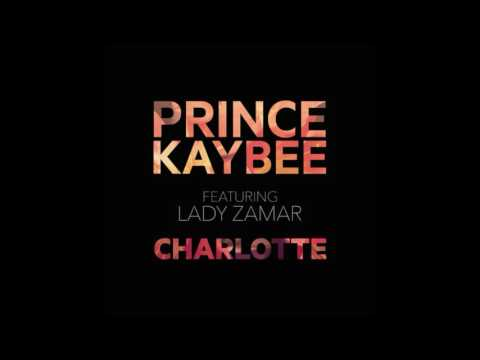 Prince Kaybee ft Lady Zamar - Charlotte