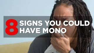8 Signs You Could Have Mono | Health