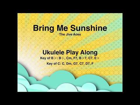 Bring Me Sunshine Ukulele Play Along