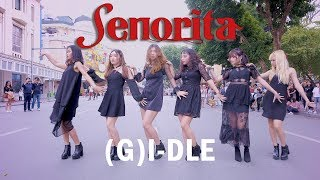 [1theK Dance cover Contest][KPOP IN PUBLIC] (G)I-DLE ((여자)아이들) - SENORITA DANCE COVER by BLACKCHUCK