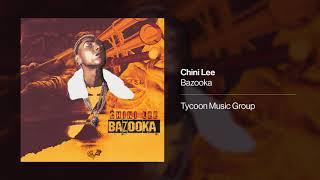 Chini Lee - Bazooka