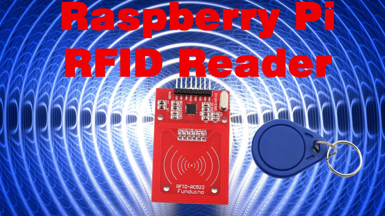 Raspberry Pi - RFID Reader (RC522) Setup