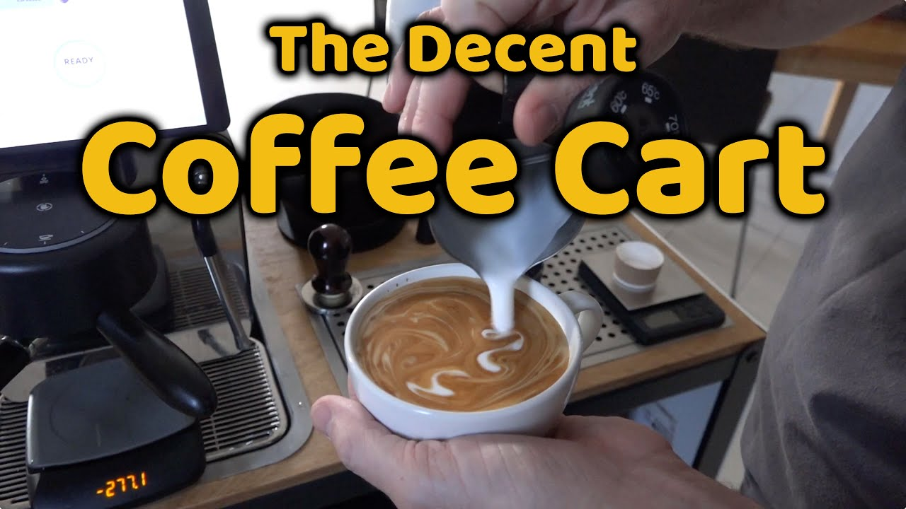 Quick Tour Of The Decent Coffee Cart