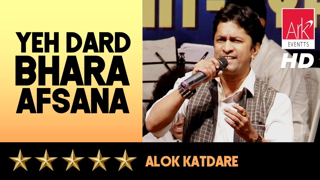 Yeh Dard Bhara Afsana - Alok Katdare - The Stellar Hits of Laxmikant Pyarelal