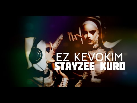 StayZee Kurd - Ez Kevokim (Feat. Zafrir Ifrach)