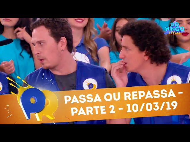 Passa ou Repassa - Parte 2 | Domingo Legal (10/03/19)