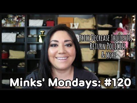 Minks' Mondays: Q & A #120 | Price Decreases, Return Policies