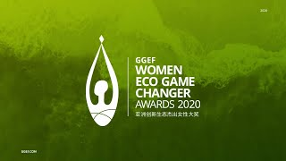 [Recorded] GGEF Women Eco Game Changer Awards Ceremony 2020