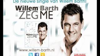 Willem Barth - Zeg Me  (Ai Se Eu Te Pego) Noossaa!