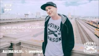 Łysonżi Dżonson - Nie ma czasu na głupoty feat. Mały Esz, Emazet, Gruby Józek (prod. Szogun)