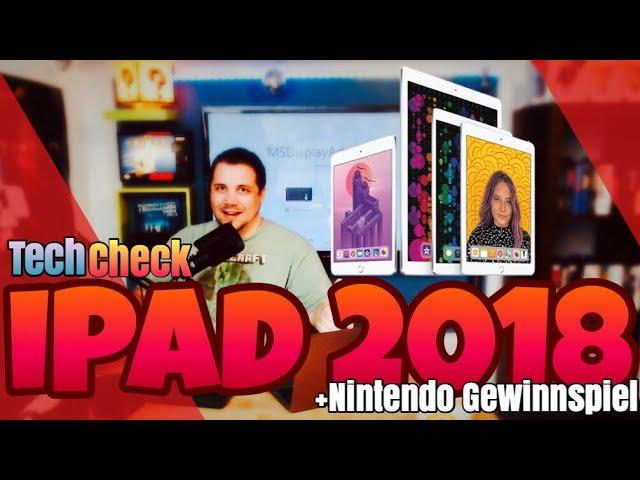 iPad 2018 - Das beste Tablet aller Zeiten?! + GEWINNSPIEL!!!