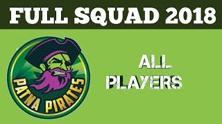 Patna pirates team full squad 2018|| By A2Z Diaries ||