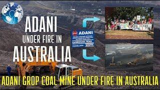Adani Indian Coal Mine in Australia gets opposed by Australian People