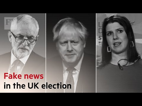 How fake news is influencing the UK election | FT