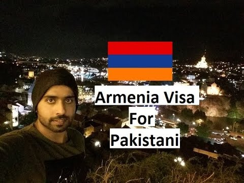Armenia visa for Pakistani, and Updates