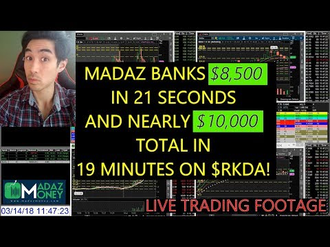LIVE TRADING VIDEO: Madaz Banks $8.5K in 21 Seconds and Nearly $10,000 Total in 19 Minutes on $RKDA