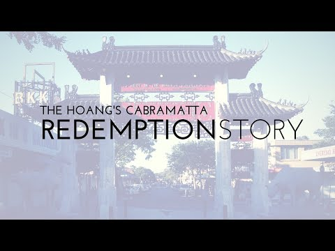 The Hoang's Cabramatta Redemption Story