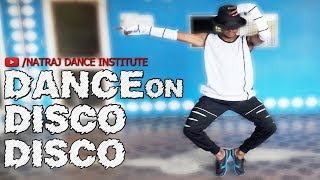 DANCE on Disco Disco    Natraj Dance Institute