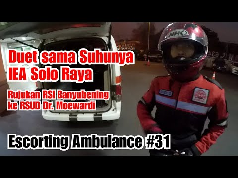 ESCORTING AMBULANCE #31 | Duet sama suhu IEA Solo