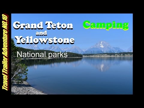 DRY CAMPING GRAND TETON AND YELLOWSTONE PARK