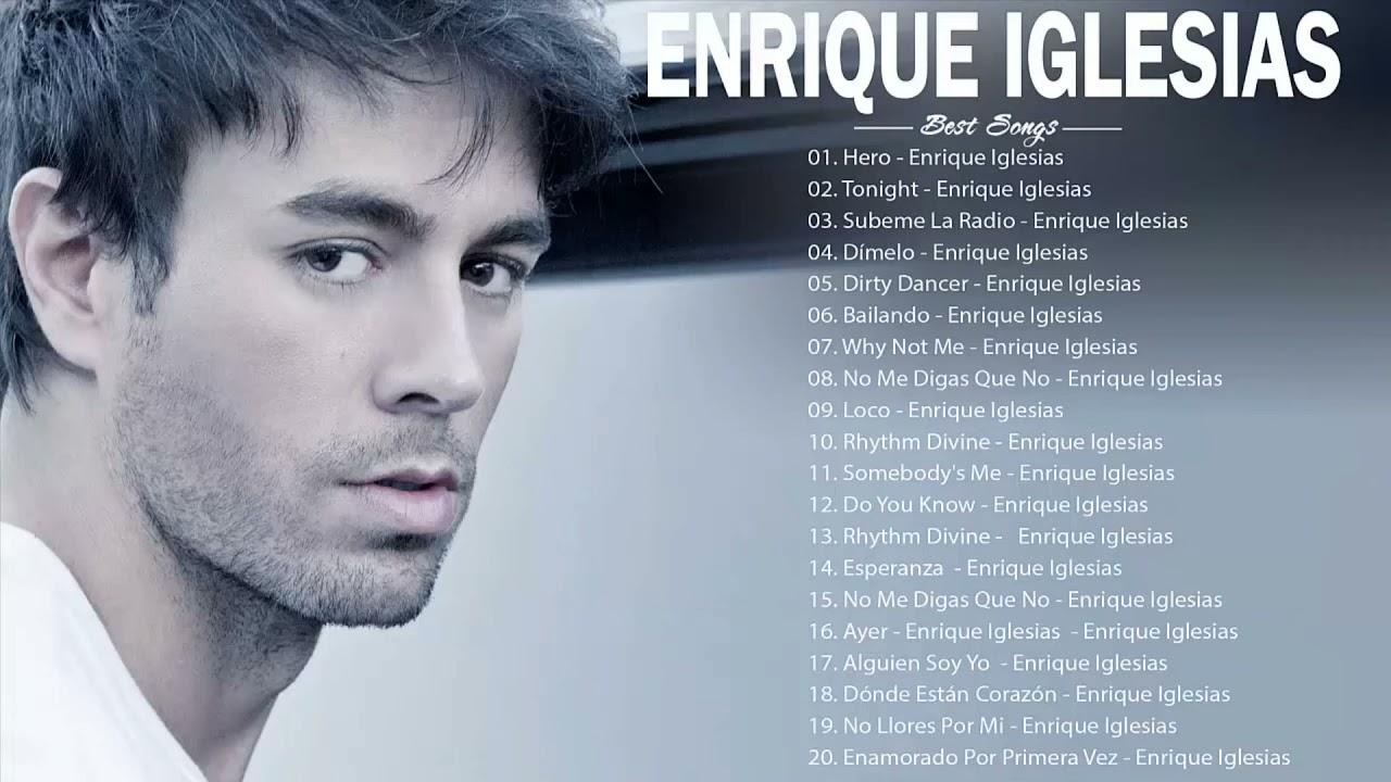 Enrique Iglesias Songs Collection - Enrique Iglesias Greatest Hits Playlist 2021