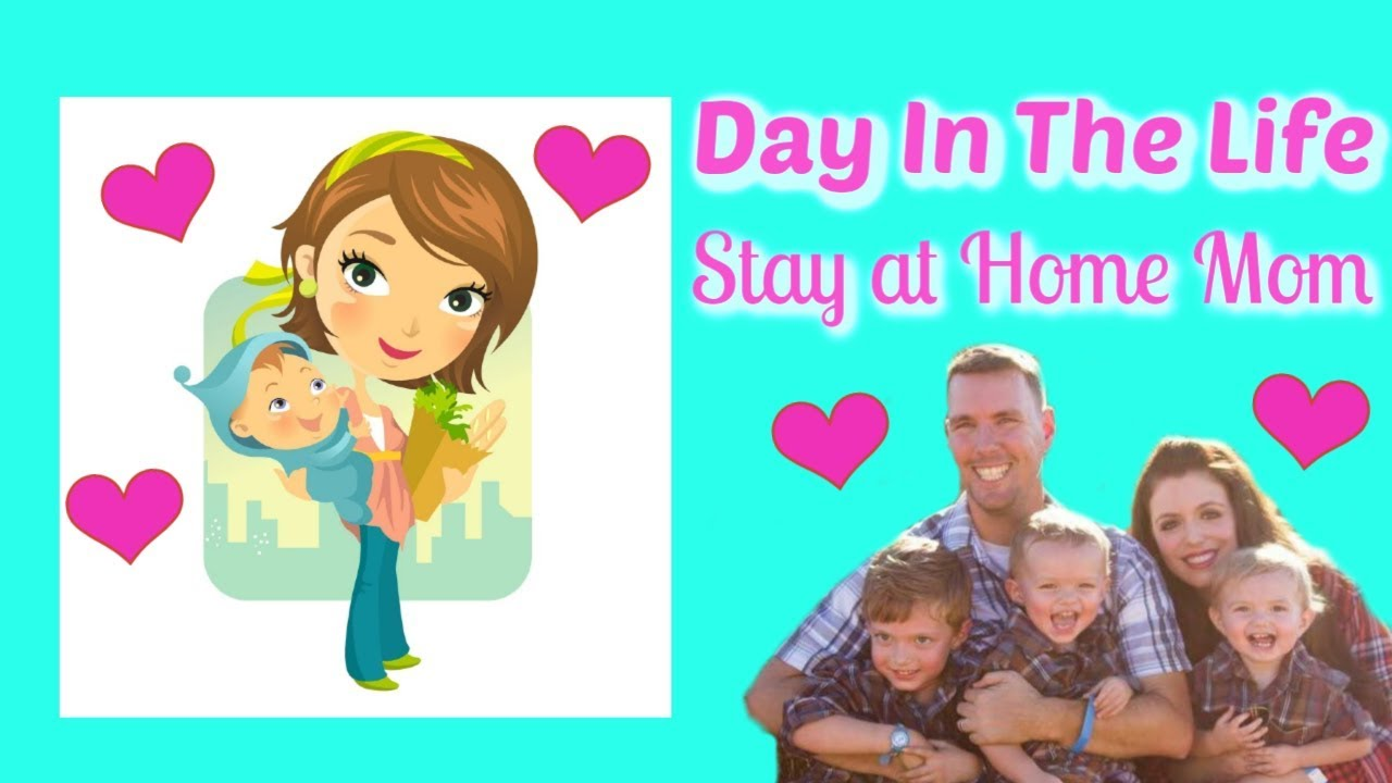 Day In The Life Of A Stay At Home Mom 2019 Day In The Life Of A Mom Day In The Life Of A Boy Mom