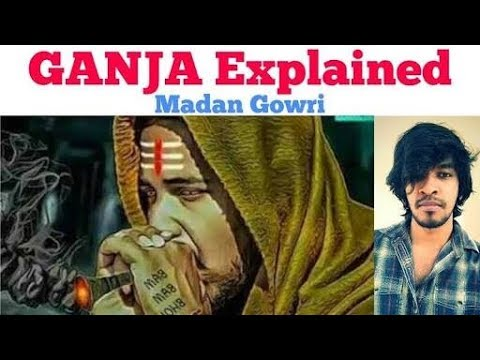 Ganja Explained | Tamil | Madan Gowri | MG