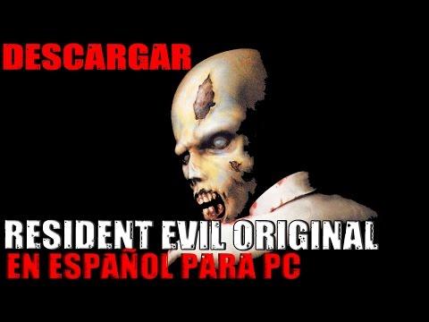 Tutorial: Descargar E Instalar Resident Evil Original En Español Para PC.