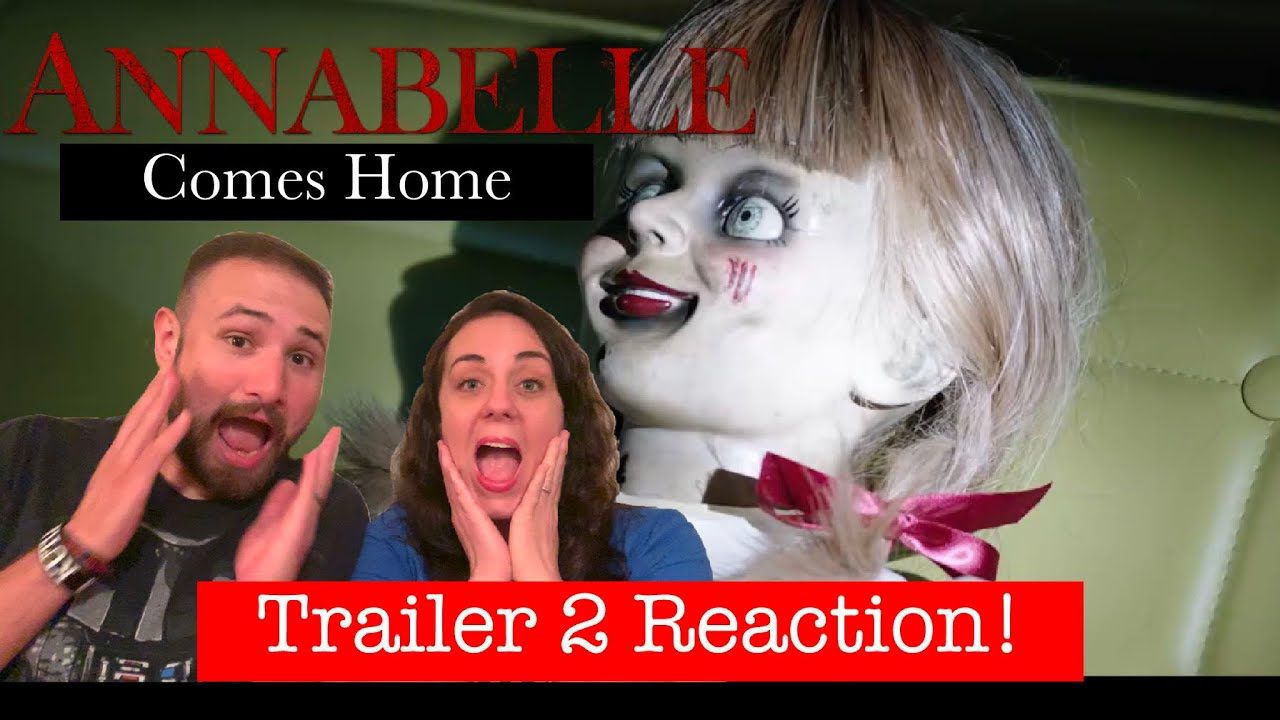 Download ANNABELLE COMES HOME - Official Trailer 2 REACTION!