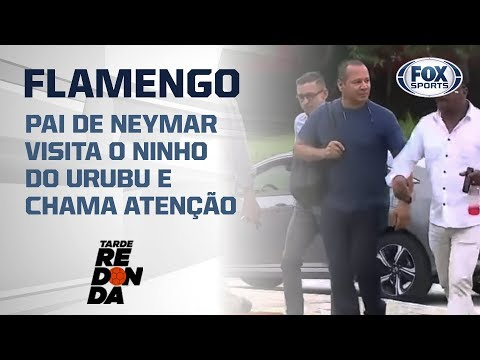 PAI DE NEYMAR VISITA O CT DO FLAMENGO E CHAMA ATENÇÃO